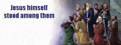 Jesus himself stood among them